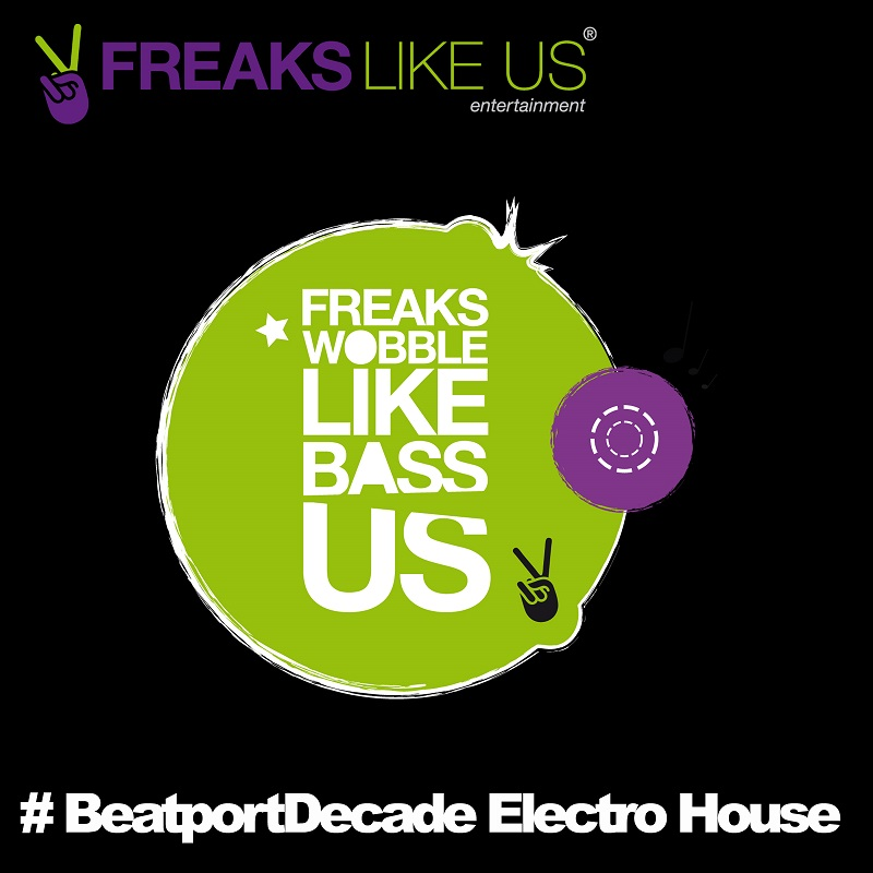 Freaks Like Us Entertainment BeatportDecade Electro House 2014