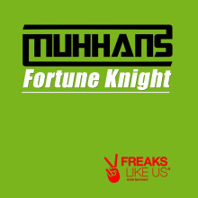 Muhhans - Fortune Knight (FLU056)