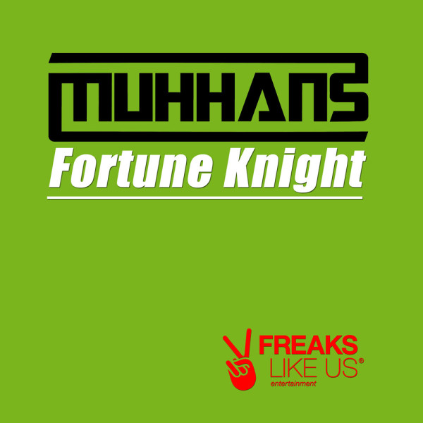 Muhhans – Fortune Knight (FLU056)