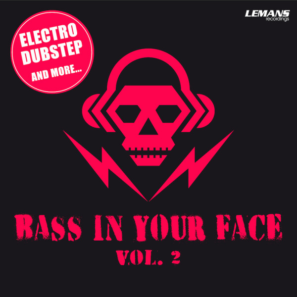 Bass In Your Face, Vol. 2