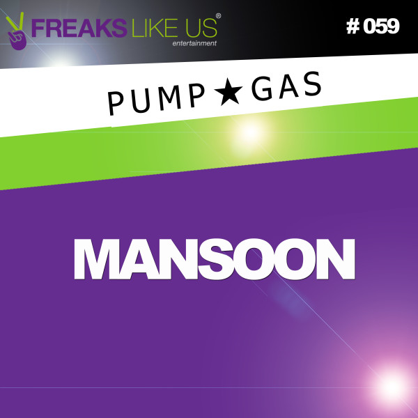Pump Gas – Mansoon (FLU059)